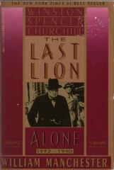 Winston Spencer Churchill - The Last Lion Alone 1932-1940