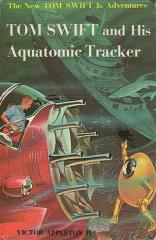 Tom Swift and His Aquatomic Tracker