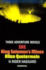 Three Adventure Novels - She, King Solomon's Mines, & Allan Quatermain