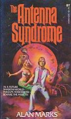 Antenna Syndrome, The