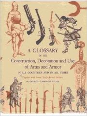 Glossary of the Construction, Decoration, and use of Arms and Armor