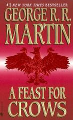 Song of Ice and Fire, A #4 - A Feast for Crows (2005 Printing)