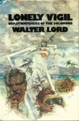 Lonely Vigil - Coastwatchers of the Solomons