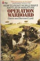 Operation Warboard - Wargaming World War II Battles in 20-25mm Scale