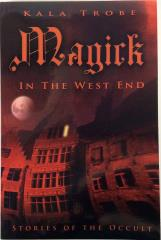Magick in the West End - Stories of the Occult