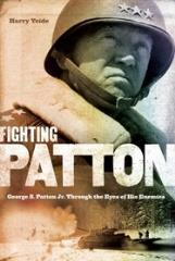 Fighting Patton - George S. Patton Jr. Through the Eyes of His Enemies