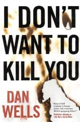 John Cleaver #3 - I Don't Want to Kill You