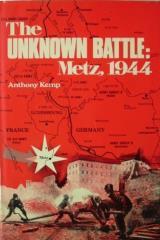 Unknown Battle, The - Metz, 1944
