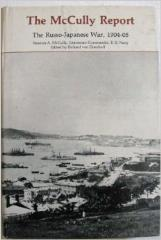 McCully Report, The - The Russo-Japanese War, 1904-05