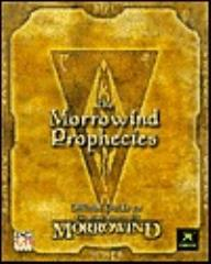 Morrowind Prophecies, The - Official Guide to the Elder Scrolls III