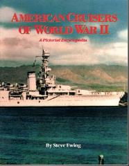 American Cruisers of World War II - A Pictorial Encyclopedia