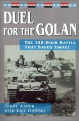 Duel for the Golan - The 100-Hour Battle That Saved Israel