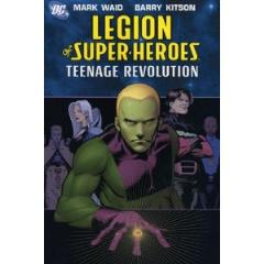 Legion of Super-Heroes Vol. 1 - Teenage Revolution