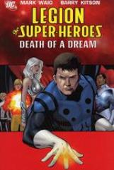 Legion of Super-Heroes Vol. 2 - Death of a Dream