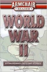 World War II - Extraordinary Facts and Stories