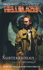 John Constantine - Hellblazer #3, Subterranean