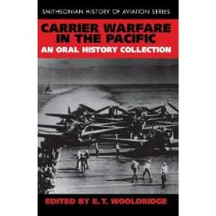 Carrier Warfare in the Pacific - An Oral History Collection
