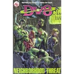 DV8 - Neighborhood Threat
