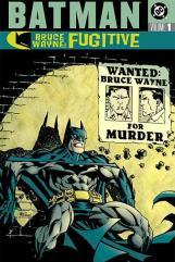 Batman - Bruce Wayne, Fugitive Vol. 1