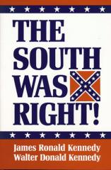 South was Right!, The