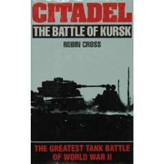 Citadel - The Battle of Kursk