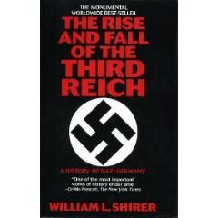 Rise and Fall of the Third Reich, The