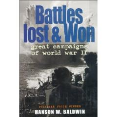Battles Lost & Won - Great Campaigns of World War II