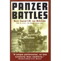 Panzer Battles - A Study of the Employment of Armor in the Second World War