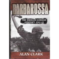 Barbarossa  - The Russian-German Conflict 1941-45