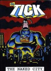 Tick, The - The Naked City