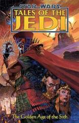 Tales of the Jedi - The Golden Age of the Sith #1-5