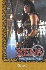 Xena - Warrior Princess, Slave