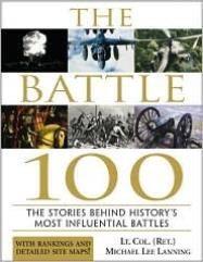 Battle 100 - The Stories Behind History's Most Influential Battles