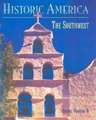 Historic America - The Southwest