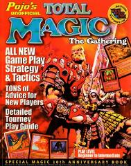 Pojo's Unofficial Total Magic the Gathering (10th Anniversary Guide)