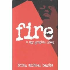 Fire - A Spy Graphic Novel