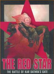 Red Star, The Vol. 1 - The Battle of Kar Dathra's Gate