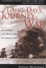 Long Day's Journey into War - Pearl Harbor & a World at War, December 7, 1941