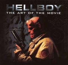 Hellboy - The Art of the Movie