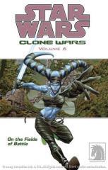 Clone Wars #6 - On the Fields of Battle