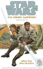 Clone Wars #7 - When They Were Brothers