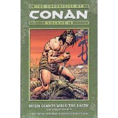 Chronicles of Conan, The Vol. 10 - When Giants Walk the Earth & Other Stories