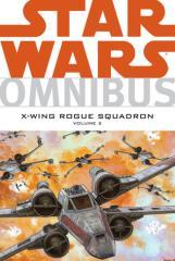 X-Wing Rogue Squadron Omnibus Vol. 2