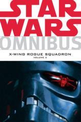 X-Wing Rogue Squadron Omnibus Vol. 3