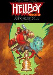 Hellboy Animated Vol. 2 - The Judgment Bell