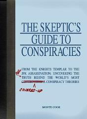 Skeptic's Guide to Conspiracies, The