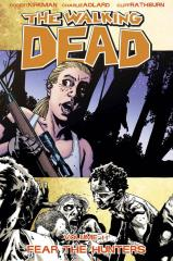 Walking Dead, The #11 - Fear the Hunters