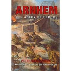 Arnhem - A Tragedy of Errors