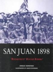 San Juan 1898 - Roosevelt's Rough Riders