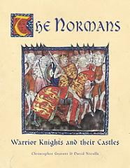 Normans, The - Warrior Knights & Their Castles